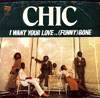 "Chic ""I Want Your Love"""