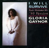 "Gloria Gaynor ""I Will Survive"" 1990 mixes"