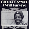 "Gloria Gaynor ""I Will Survive"" 1978"